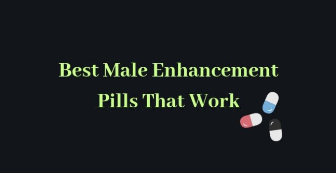 Best Male Enhancement Pills 2019