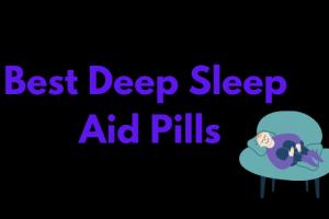 Best Sleep Aid Pills