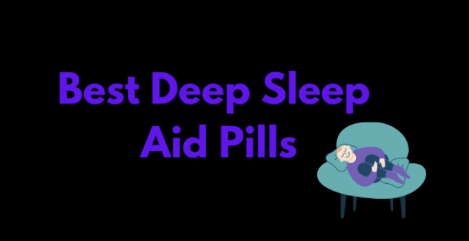 Best Sleep Aid Pills