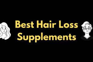 Best Hair Loss Supplements Pills for Men & Women