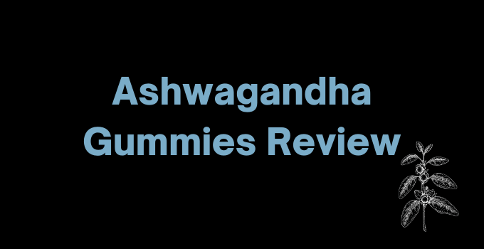 Ashwa Gummies Review