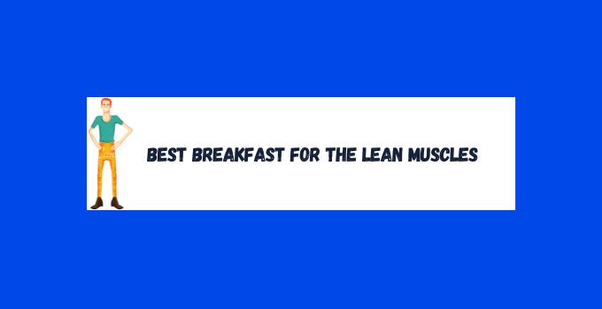 lean muscle breakfast